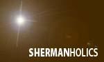 """☆SHERMANHOLICS!☆~シャーマンホリックス、第1回は2009年7月開催です!。"""""""